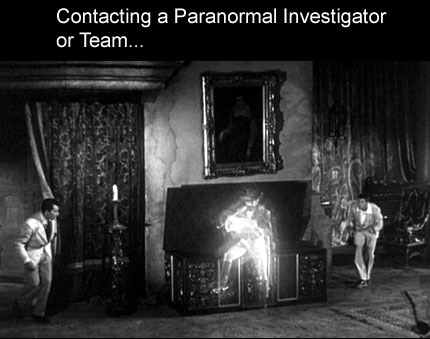 contacting a paranormal investigator or team