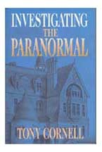 Tony Cornell's book Investigating The Paranormal